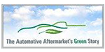 The Automotive Aftermarket's Green Story